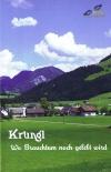 Krungl - Wo Brauchtum noch gelebt wird
